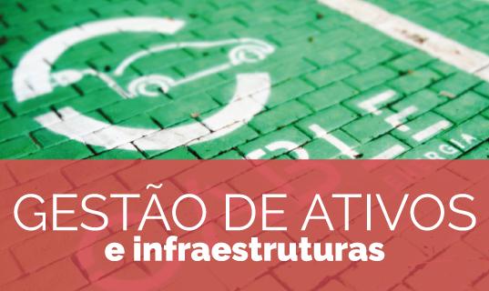 Gestão de ativos e infraestruturas